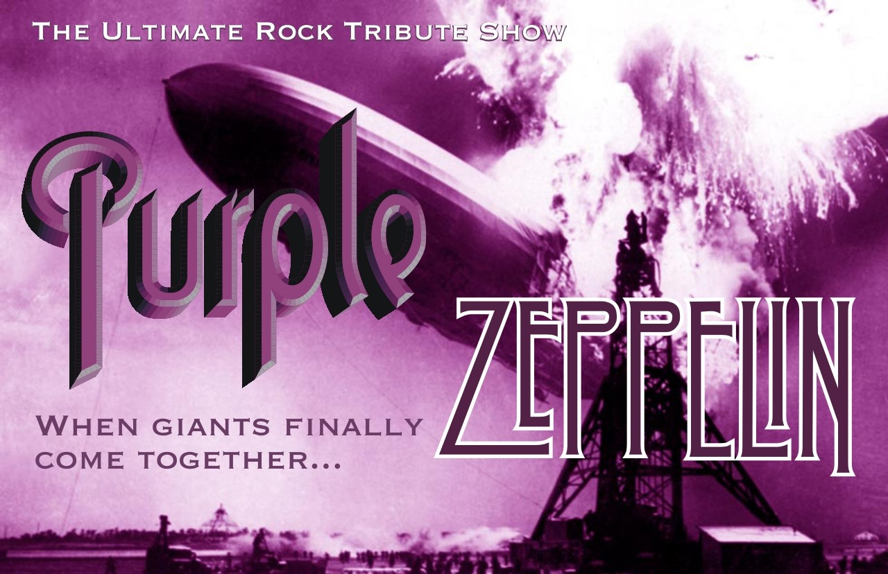 Purple Zeppelin:  The Ultimate Rock Tribute Show!