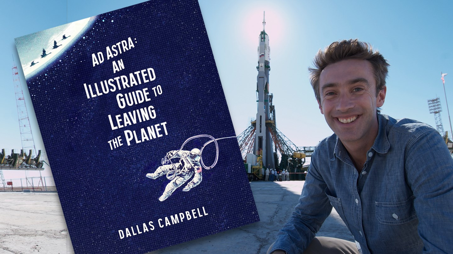 Ad Astra and Beyond - Dallas Campbell