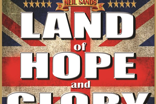 Land of Hope and Glory - Neil Sands