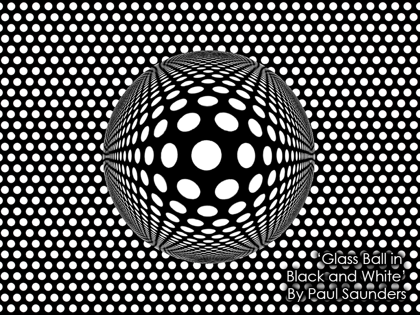 Glass Ball in Black and White_Paul Saunders