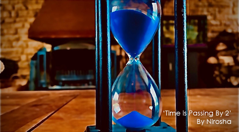 Time is passing by2_Nirosha
