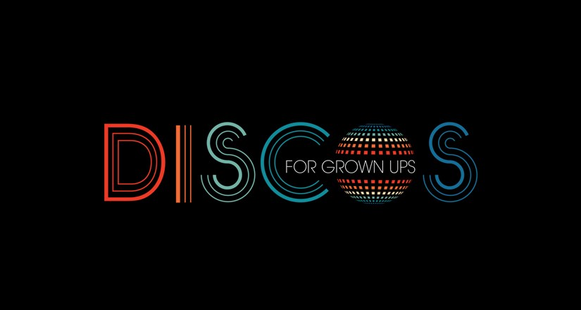 Discos For Grown Ups Sept 2021